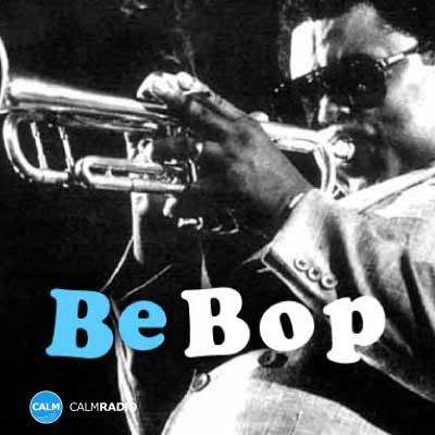 CALM RADIO - BE BOP - Sampler