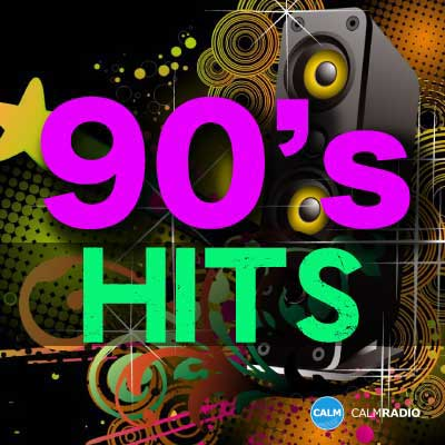 CALM RADIO - 90'S HITS - Sampler