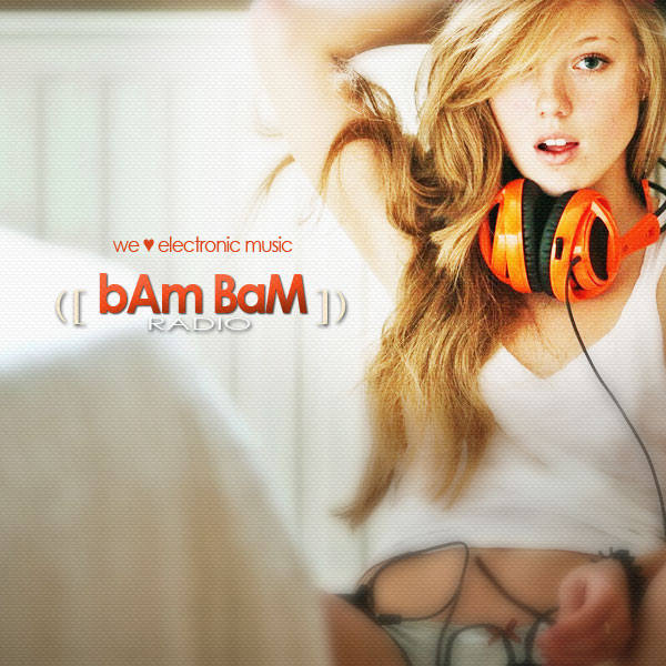 bAm BaM RADIO - All shades of house