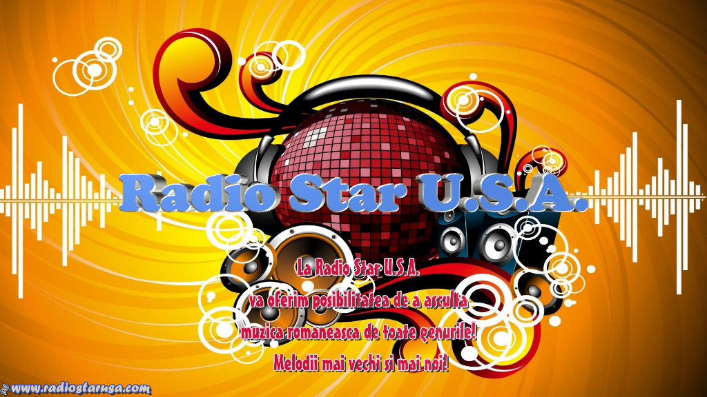 Radio Star U.S.A. ! Muzica romaneasca: populara, manele, petrecere, dance&pop!