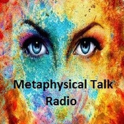 Metaphysical Talk Radio