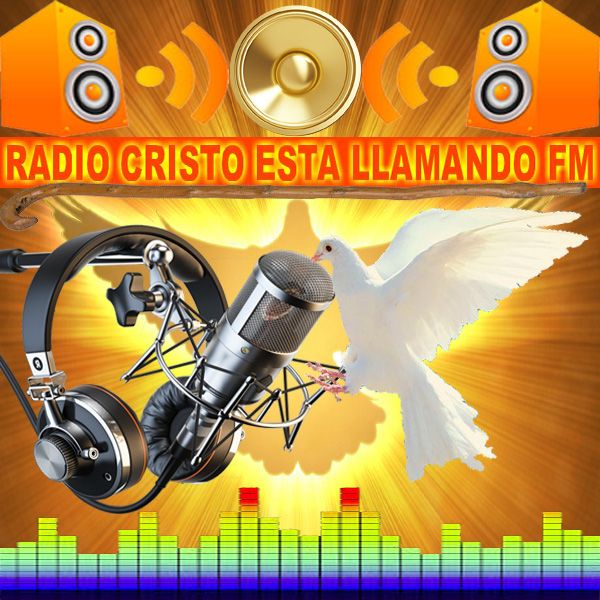 RADIO CRISTO ESTA LLAMANDO