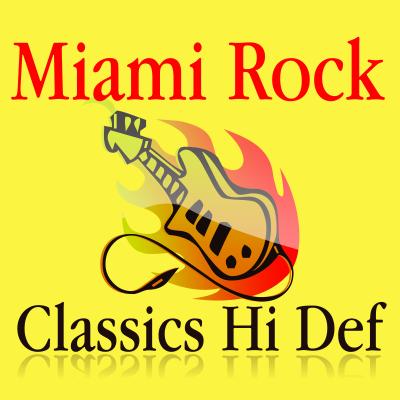 Miami Rock Classics HD