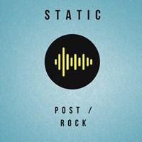 Static: Post-Rock