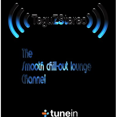 Teguzstereo Smooth Chill-Out Lounge
