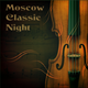 Moscow Classic Night