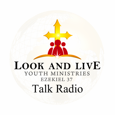 Look And Live Youth Ministries Talk Radio