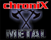 ChroniX Metal