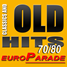 Old Hits 70,80 Europarade