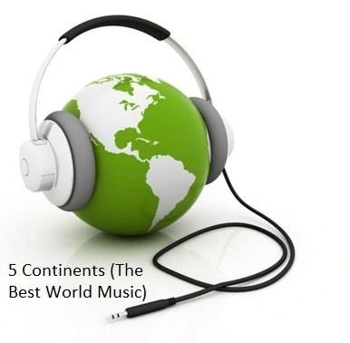5 Continents The Best World Music